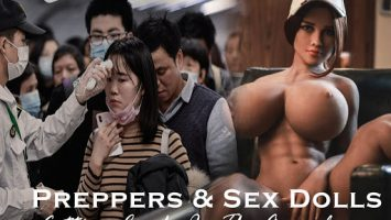 Preppers and Sex Dolls - Getting Comfy in the Apocalypse