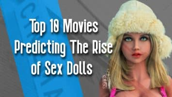 Top 10 Movies Predicting the Rise of Sex Dolls